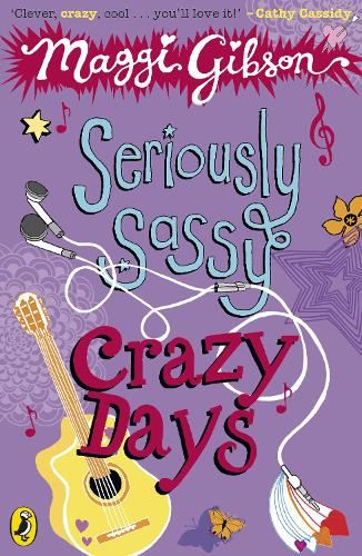 Seriously Sassy: Crazy Days (Paperback)