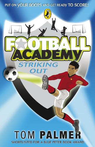 Football Academy: Striking Out - Football Academy (Paperback)