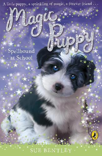 Magic Puppy: Spellbound at School - Magic Puppy (Paperback)