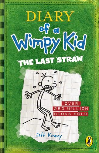 The Last Straw (Diary of a Wimpy Kid book 3) - Diary of a Wimpy Kid (Paperback)