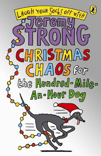 Christmas Chaos for the Hundred-Mile-An-Hour Dog (Paperback)