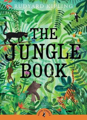 The Jungle Book - Puffin Classics (Paperback)
