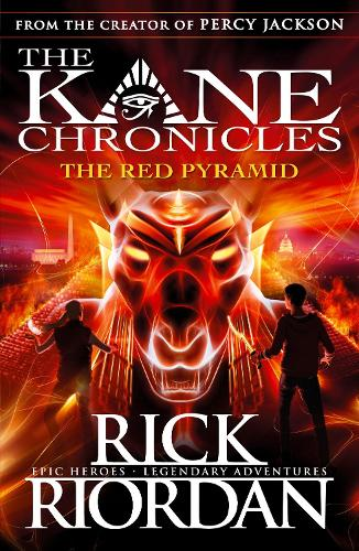 The Red Pyramid (The Kane Chronicles Book 1) - The Kane Chronicles (Paperback)