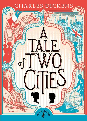A Tale of Two Cities - Puffin Classics (Paperback)