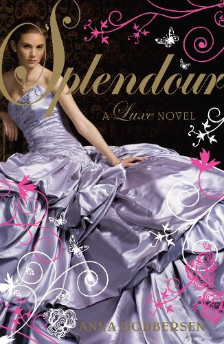 Splendour: A Luxe novel (Paperback)