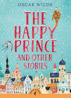 The Happy Prince and Other Stories - Puffin Classics (Paperback)