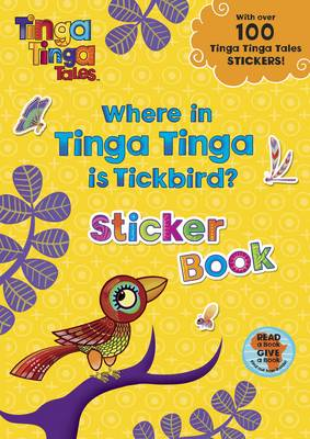 Tinga Tinga Tales: Where in Tinga Tinga is Tickbird? - Tinga Tinga Tales (Paperback)