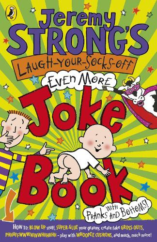Jeremy Strong's Laugh-Your-Socks-Off-Even-More Joke Book (Paperback)
