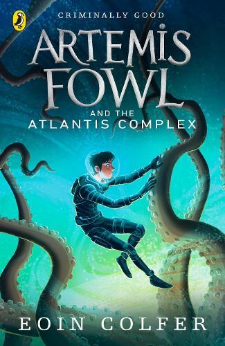 Artemis Fowl and the Atlantis Complex - Artemis Fowl (Paperback)