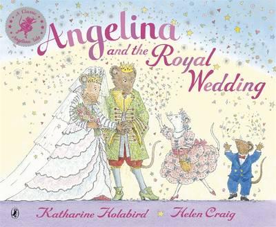 Angelina and the Royal Wedding - Angelina Ballerina (Paperback)