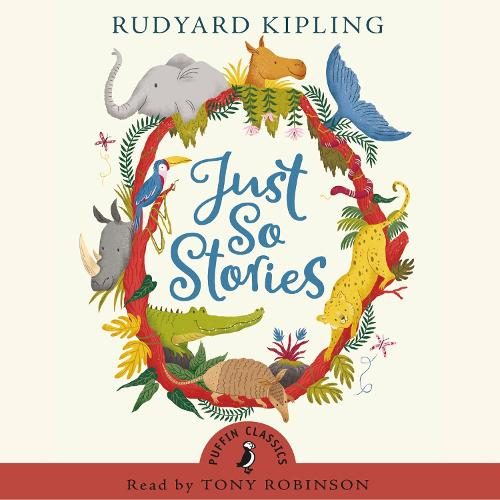 Just So Stories - Puffin Classics (CD-Audio)