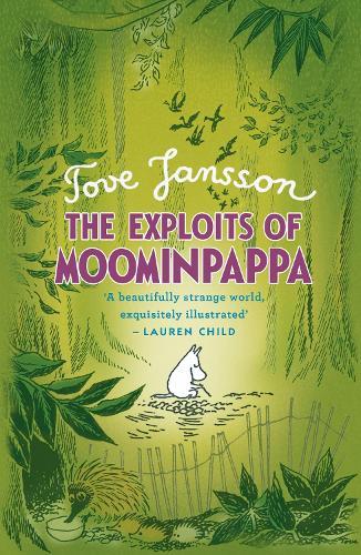 The Exploits of Moominpappa - Moomins Fiction (Hardback)
