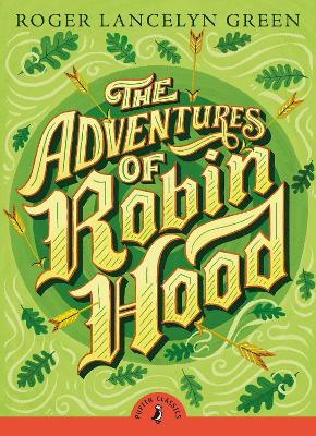 The Adventures of Robin Hood - Puffin Classics (Paperback)