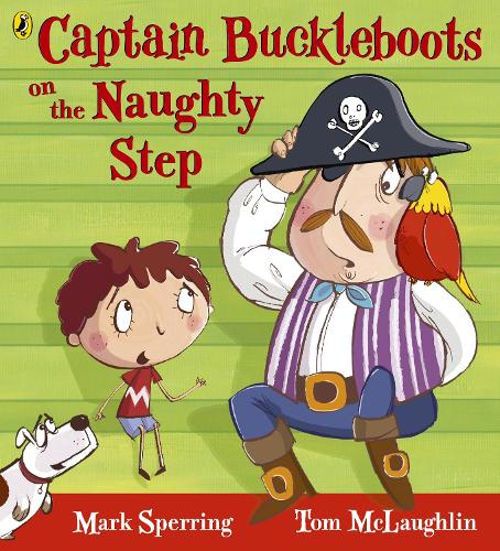 Captain Buckleboots on the Naughty Step (Paperback)