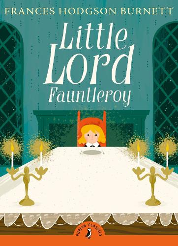 Little Lord Fauntleroy - Puffin Classics (Paperback)