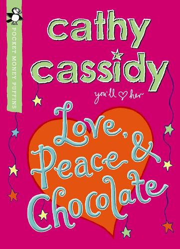 Love, Peace and Chocolate (Pocket Money Puffin) - Pocket Money Puffins (Paperback)