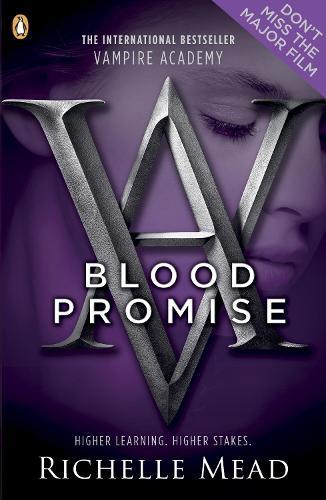Vampire Academy: Blood Promise (book 4) - Vampire Academy (Paperback)