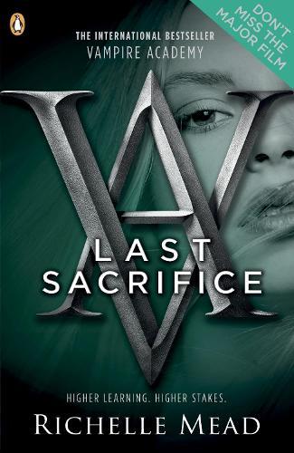 Vampire Academy: Last Sacrifice (book 6) - Vampire Academy (Paperback)