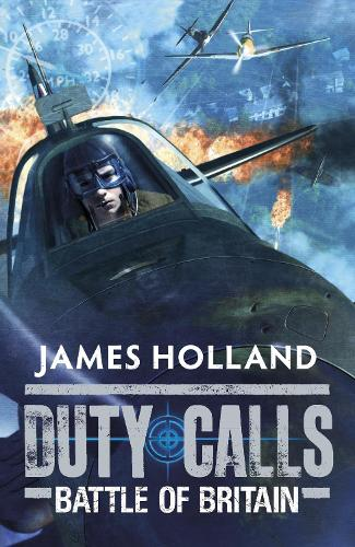 Duty Calls: Battle of Britain: World War 2 Fiction - Duty Calls (Paperback)