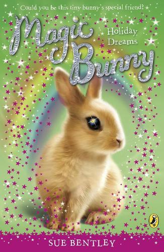 Magic Bunny: Holiday Dreams - Magic Bunny (Paperback)