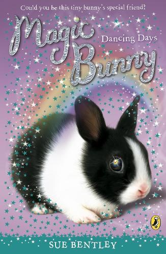 Magic Bunny: Dancing Days - Magic Bunny (Paperback)