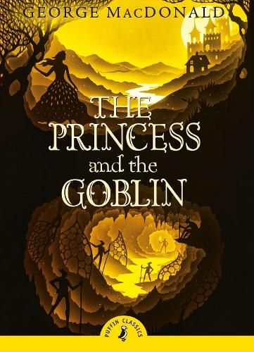 The Princess and the Goblin - Puffin Classics (Paperback)
