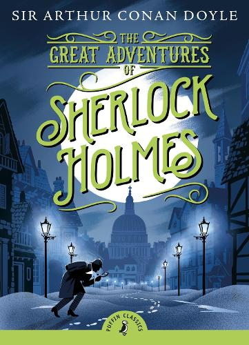 The Great Adventures of Sherlock Holmes - Puffin Classics (Paperback)