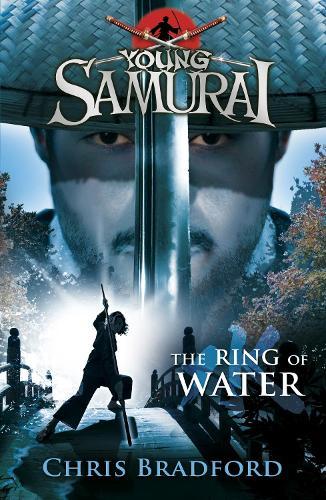 The Ring of Water (Young Samurai, Book 5) - Young Samurai (Paperback)