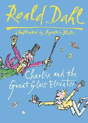 Charlie and the Great Glass Elevator (Hardback)