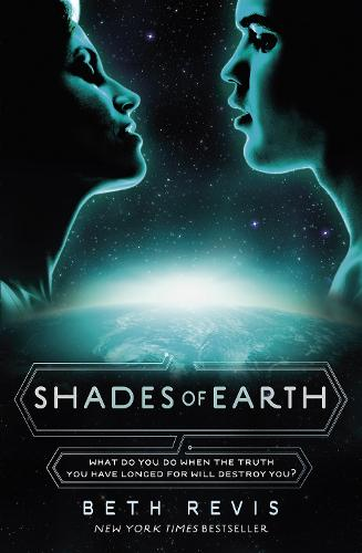 Shades of Earth - Across the Universe (Paperback)