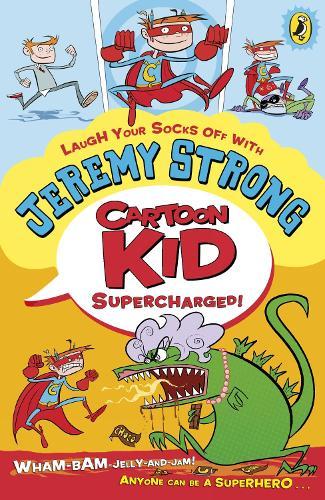 Cartoon Kid - Supercharged! - Cartoon Kid (Paperback)