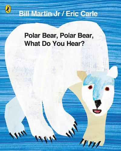 Polar Bear, Polar Bear, What Do You Hear? (Paperback)