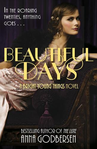 Beautiful Days - Bright Young Things (Paperback)