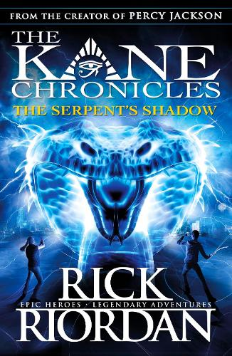 The Serpent's Shadow (The Kane Chronicles Book 3) - The Kane Chronicles (Paperback)