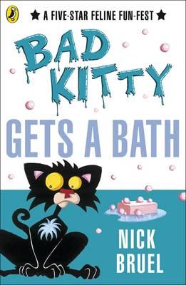 Bad Kitty Gets a Bath - Bad Kitty (Paperback)