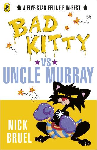 Bad Kitty vs Uncle Murray - Bad Kitty (Paperback)