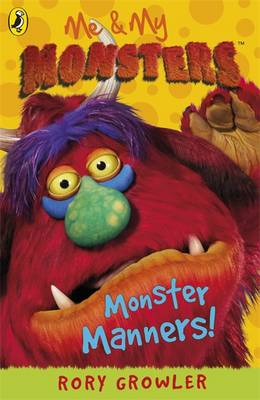 Monster Manners - Me and My Monsters (Paperback)