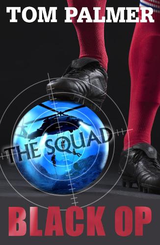 The Squad: Black Op - The Squad (Paperback)