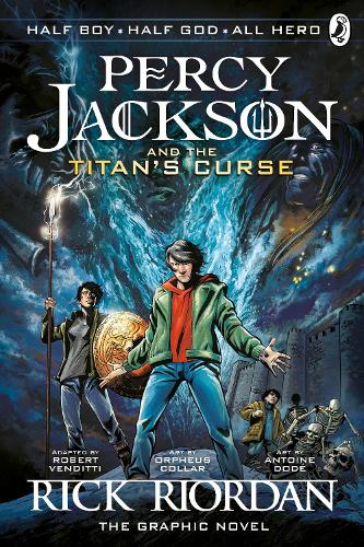 Percy Jackson and the Titan's Curse: The Graphic Novel (Book 3) - Percy Jackson Graphic Novels (Paperback)