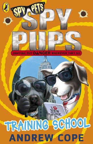 Spy Pups: Training School - Spy Pups (Paperback)