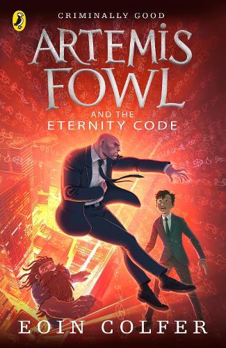 Artemis Fowl and the Eternity Code - Artemis Fowl (Paperback)