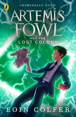 Artemis Fowl and the Lost Colony - Artemis Fowl (Paperback)
