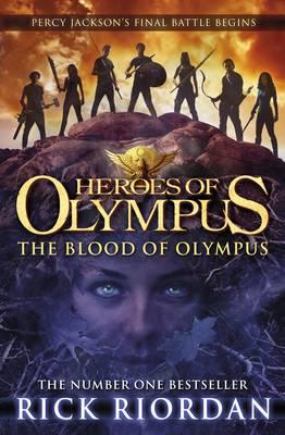 The Blood of Olympus (Heroes of Olympus Book 5) - Heroes of Olympus (Hardback)