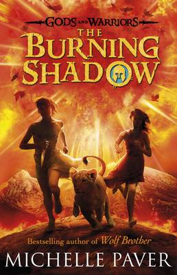 The Burning Shadow - Gods and Warriors Book 2 (Hardback)