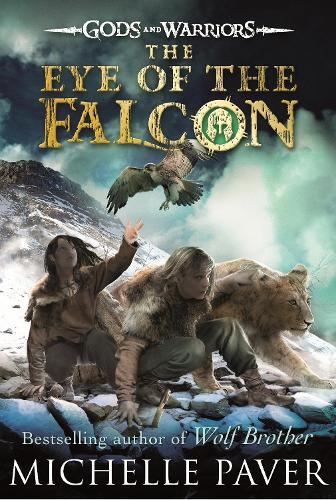 The Eye of the Falcon (Gods and Warriors Book 3) - Gods and Warriors (Paperback)