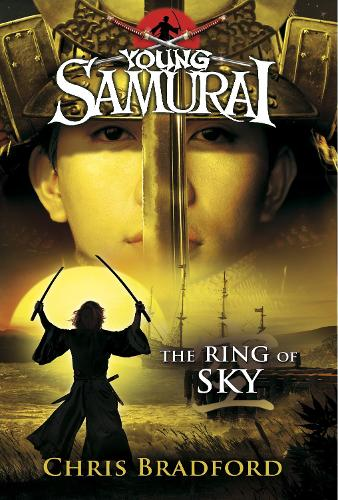 The Ring of Sky (Young Samurai, Book 8) - Young Samurai (Paperback)