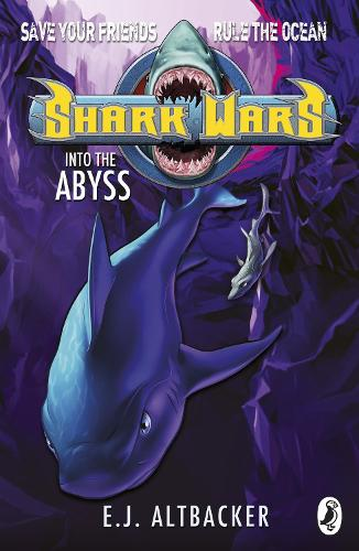 Shark Wars: Into the Abyss - Shark Wars (Paperback)
