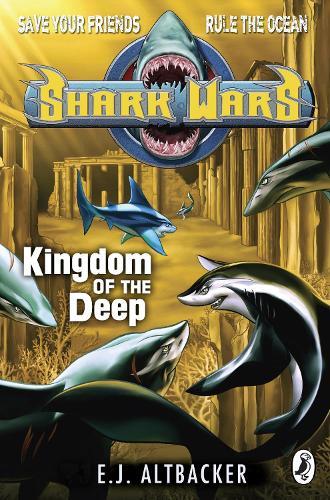 Shark Wars: Kingdom of the Deep - Shark Wars (Paperback)