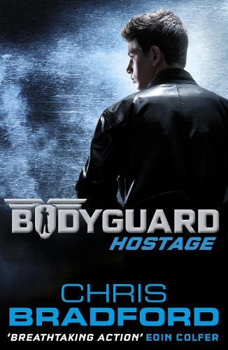 Bodyguard: Hostage (Book 1) - Bodyguard (Paperback)