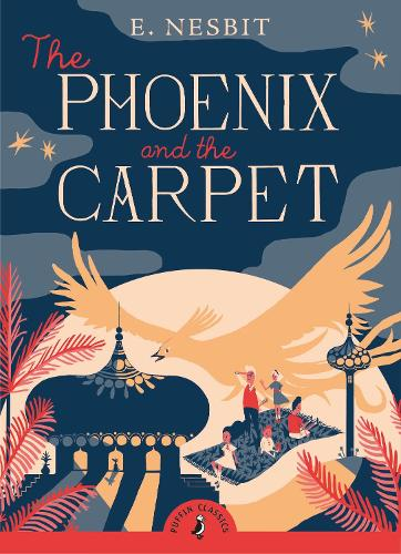 The Phoenix and the Carpet - Puffin Classics (Paperback)